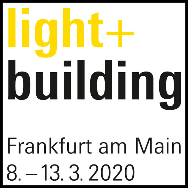 <br>03. LIGHT & BUILDING 2020 FRANKFURT